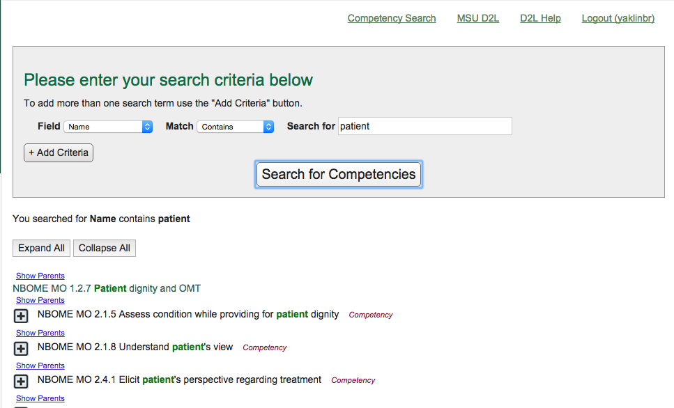 """This image depicts the screen after the user has clicked the Search for Competencies button. Competency objects containing the word """"patient"""" in the name are depicted. For example: NBOME MO 1.2.7 Patient dignity and OMT."""