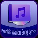 Frankie Avalon canzone Lyrics icon