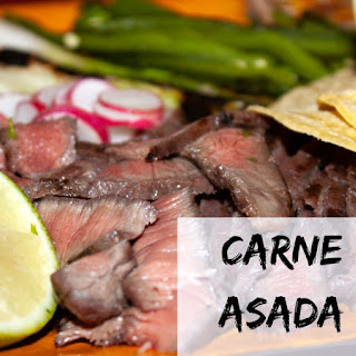 Carne Asada – Marinated and Grilled Beef.