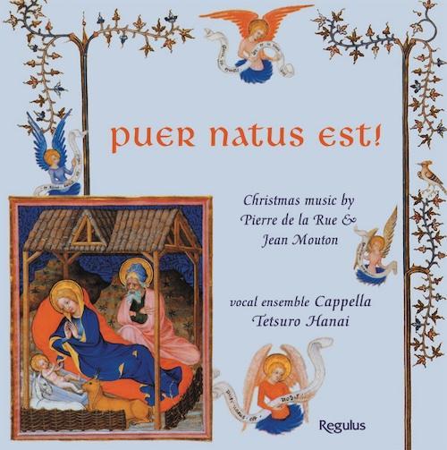 """Pierre de la Rue: Missa """"Puer natus est"""""""