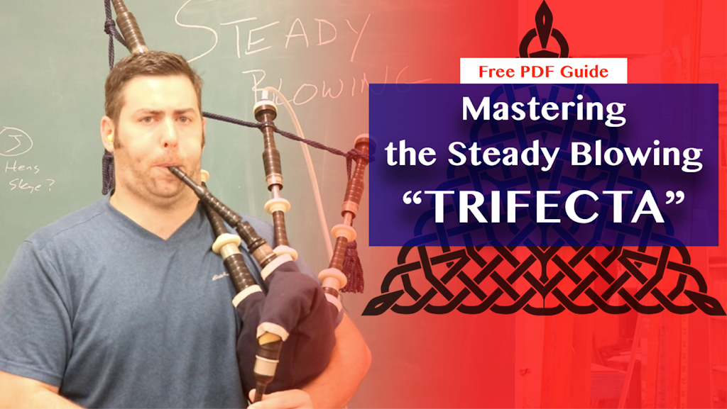 Mastering the Steady Blowing Trifecta