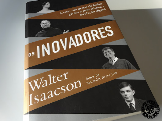 Book Review: The Innovators, by Walter Isaacson