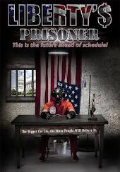 Liberty'$ Prisoner