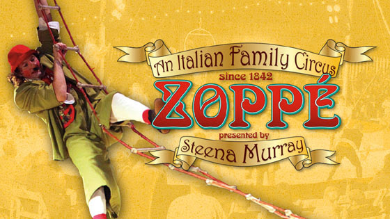 Zoppé An Italian Family Circus in Chandler December 27, 2017 - January 7, 2018