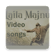 Laila Majnu Video songs Download on Windows
