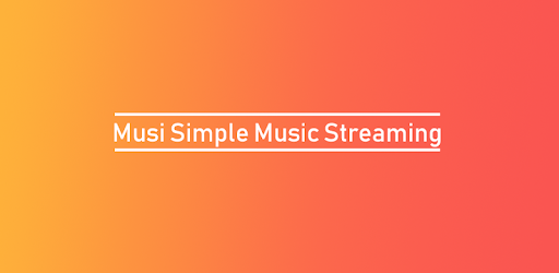 Musi : Simple Music Streaming Advice for PC