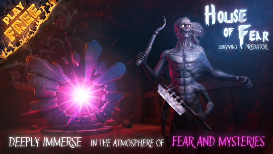 House of Fear: Surviving Predator App Download For Android 1