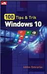 """""""100 Tips dan Trik Windows 10 - Jubilee Enterprise"""""""