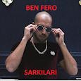 Ben Fero En İyi Şarkıları (in-ter-net-siz)