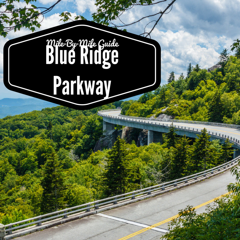 Blue Ridge Parkway Mile by Mile