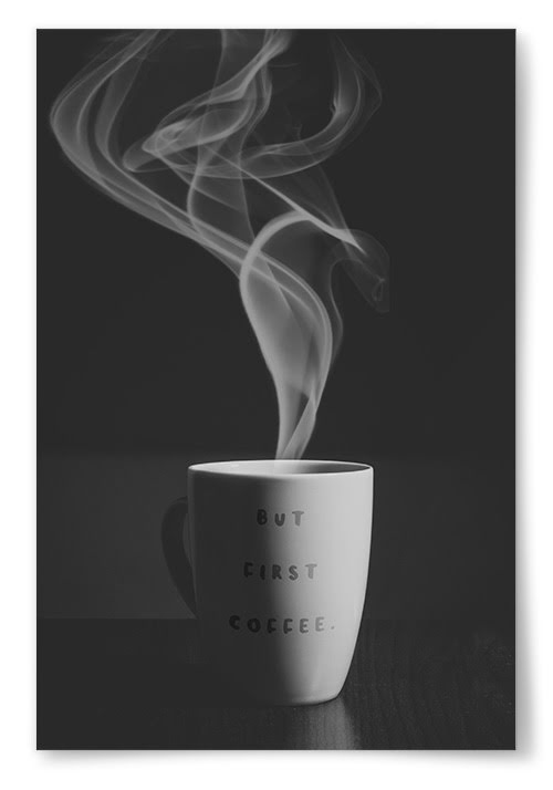 "Poster ""But First Coffee"""