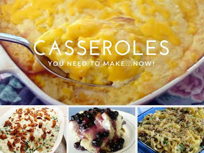 20 Awesome and Easy Casserole Recipes