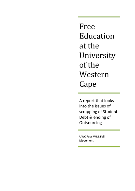Free Education at the University of the Western Cape - UWC Fees WILL Fall Movement
