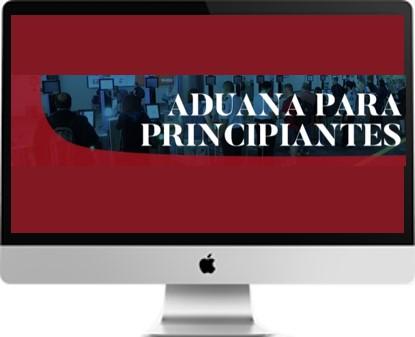 ADUANA PARA PRINCIPIANTES