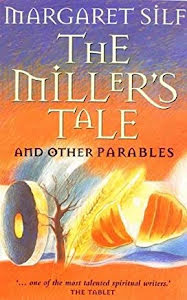 THE MILLER'S TALE AND OTHER PARABLES
