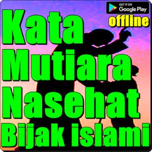 Kata Mutiara Nasehat Bijak Islami 8 0 8 Hileli Apk Indir Mod Download