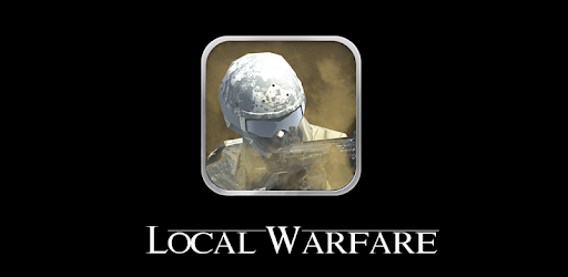 Local Warfare: Name Unknown - Apps on Google Play