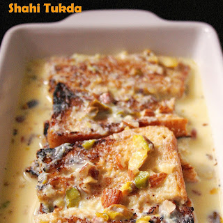 Shahi Tukda – Indian bread pudding.