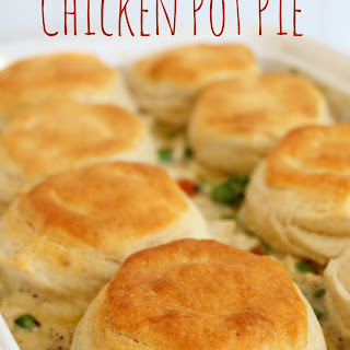 Chicken Pot Pie With Frozen Biscuits Recipes.