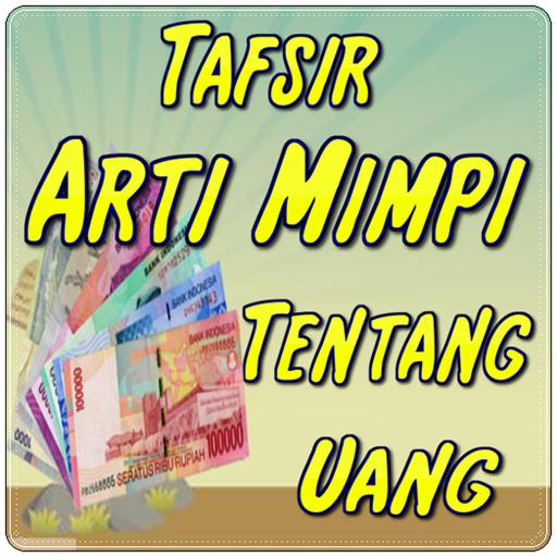 Arti Mimpi Uang Aplicații Pe Google Play