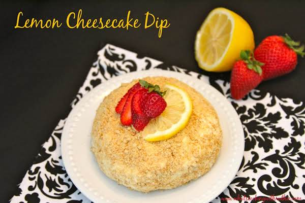 Lemon Cheesecake Dip... Delicious! Perfect With Fruit As An Appetizer Or Graham Cookies For Dessert!