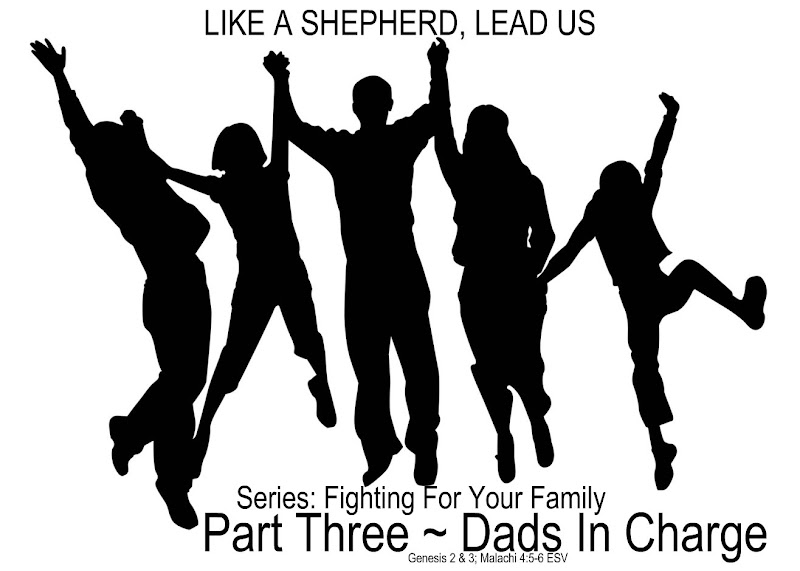 Photo: Father's Day Sunday, June 15, 2014  LIKE A SHEPHERD, LEAD US Series: Fighting For Your Family Part Three ~ Dads In Charge. The Family. https://sites.google.com/site/biblicalinspiration1/biblical-inspiration-1-series-fighting-for-your-family-part-one-rebuilding-the-foundation-the-moody-church/biblical-inspiration-1-series-fighting-for-your-family-part-two-a-mother-s-high-calling-the-moody-church/biblical-inspiration-1-series-fighting-for-your-family-part-three-dads-in-charge-the-moody-church