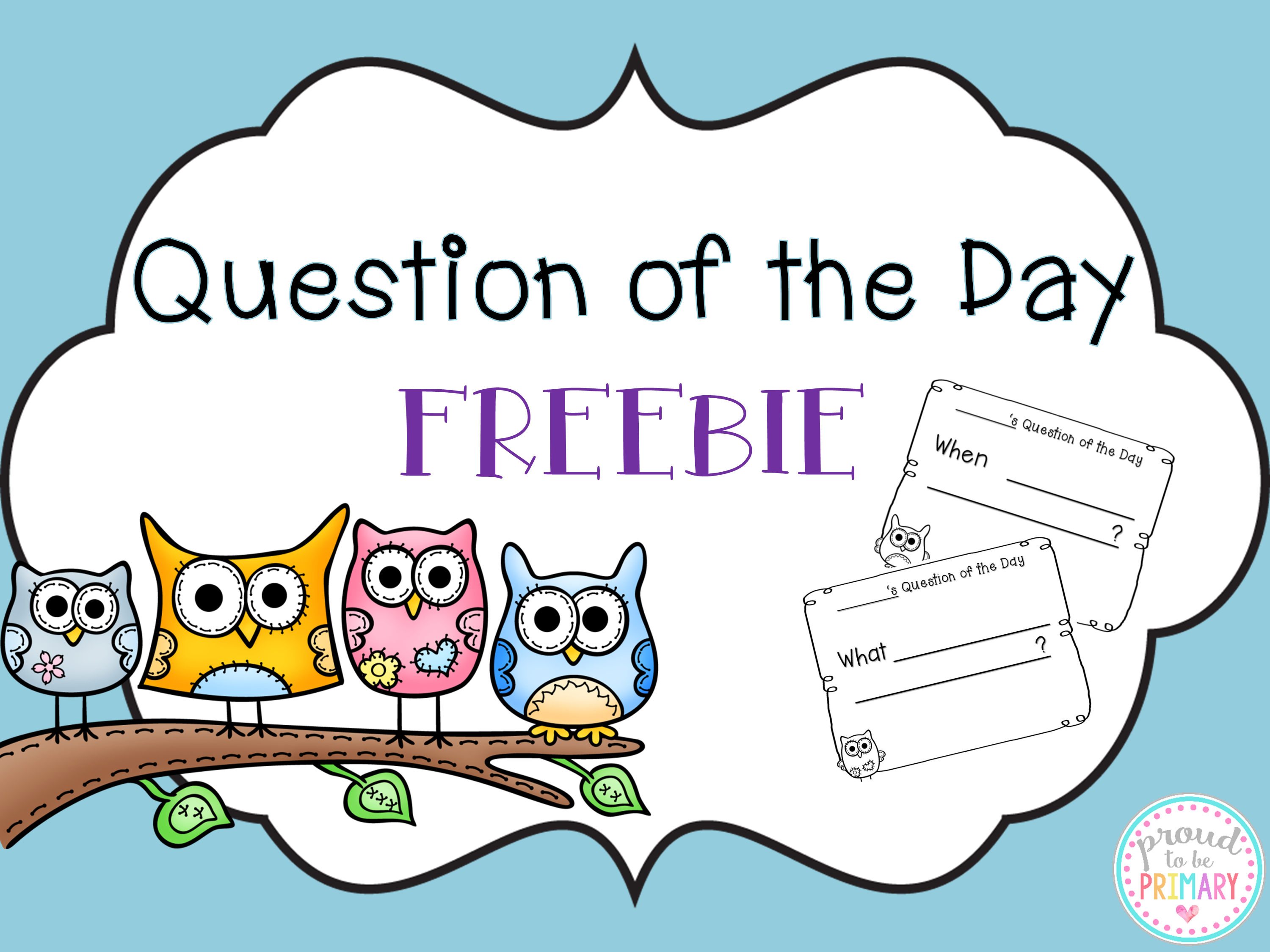 Question of the day freebie