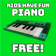 Kids Have Fun - Piano Download on Windows