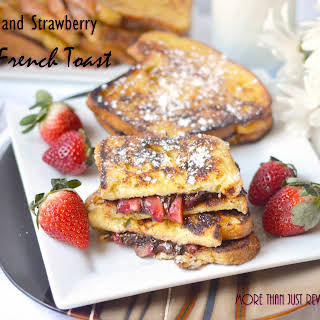 Nutella and Strawberry Stuffed French Toast.