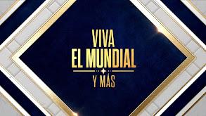 Viva el Mundial y más thumbnail