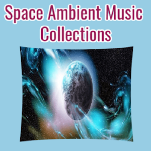 Space Ambient Music Collections APK 1 0