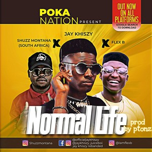 Normal life ft flex b X Shuzz Montana(South Africa) Upload Your Music Free