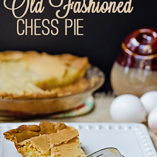 Old Fashioned Chess Pie.