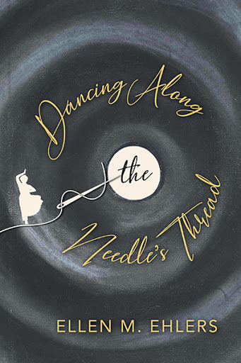 Dancing Along the Needle's Thread cover