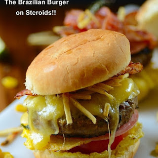 X-Tudo -- The Brazilian Burger on Steroids!