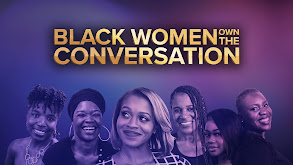 Black Women OWN the Conversation thumbnail