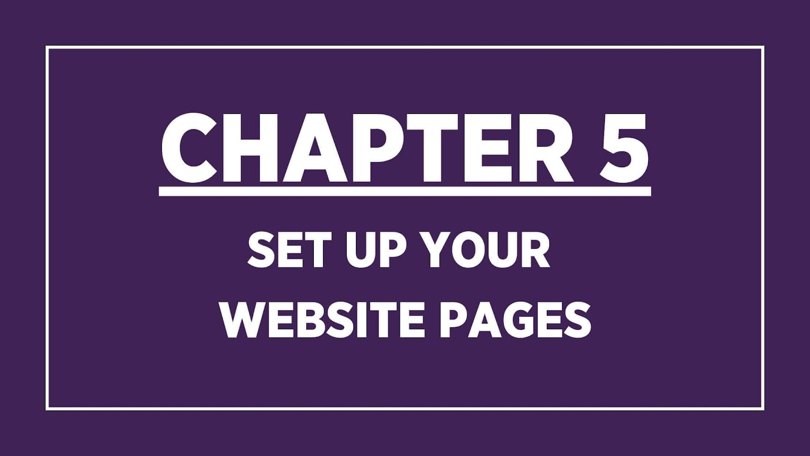 Chapter 5 banner set up your website pages