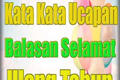 Balasan Ucapan Selamat Ulang Tahun Dalam Islam