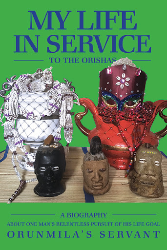 My Life In Service To The Orishas cover