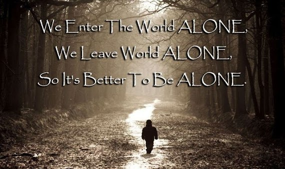 Fresh Its Better To Be Alone Quotes Images