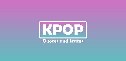 Kpop Quotes Wa And Wallpapers Hd Aplikacionet Në Google Play