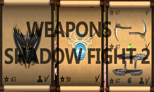 Weapons For Shadow Fight 2