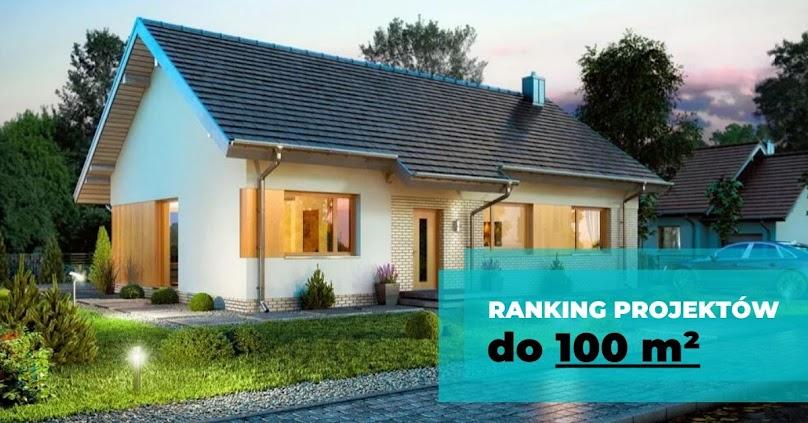 Projekty domów do 100 metrów
