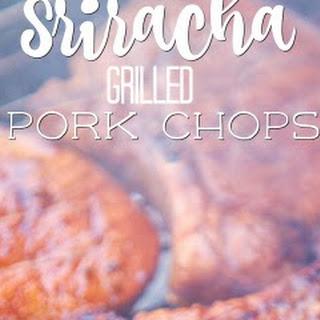 Sriracha Grilled Pork Chops
