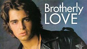 Brotherly Love thumbnail