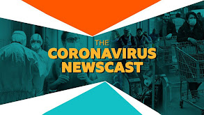 The Coronavirus Newscast thumbnail