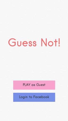 Guess Not
