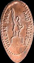 Photo: Vulcan Park penny from Birmingham, Alabama