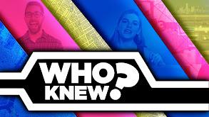 Who Knew? thumbnail