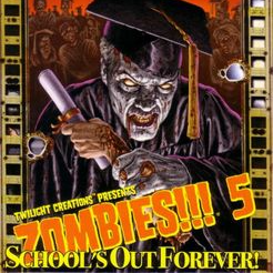 Zombies!!! 5 - School's Out Forever